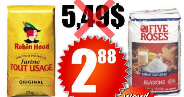 Chez Maxi, La Farine Robin Hood ou Five Roses 2,5 kg à 2,88$